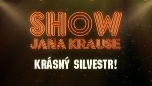 Silvestrovský speciál ¦ Show Jana Krause 31. 12. 2016
